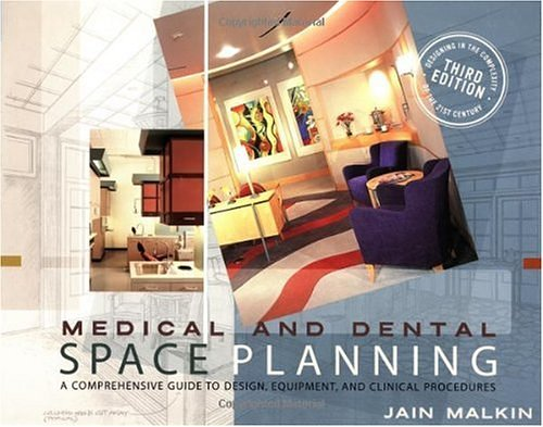 Medical and Dental Space Planning - by Jain Malkin